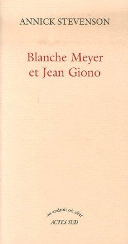 Vignette du document Blanche Meyer et Jean Giono