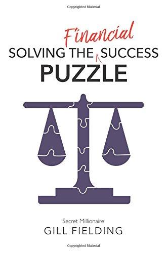Solving the Financial Success Puzzle por Gill Fielding