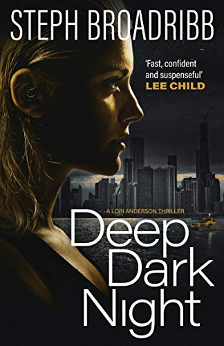 Deep Dark Night (Lori Anderson) by [Broadribb, Steph]