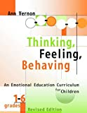 Thinking, Feeling, Behaving, Grades 1-6: An Emotional Education Curriculum for Children