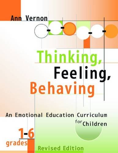 Thinking, Feeling, Behaving, Grades 1-6 por Ann Vernon