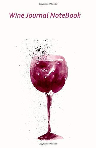 Wine Journal Notebook: 5.5