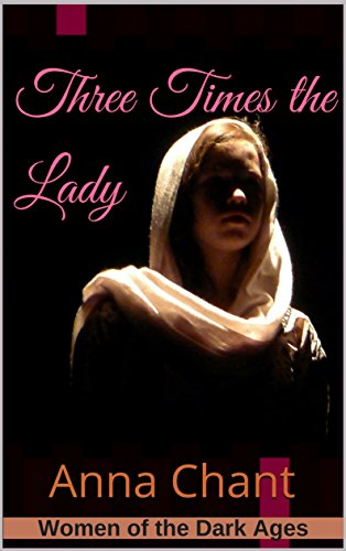 Book cover image for Three Times the Lady: The story of Judith of Flanders (Women of the Dark Ages Book 3)