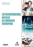 Les transformations digitales de l'immobilier d'entreprise...