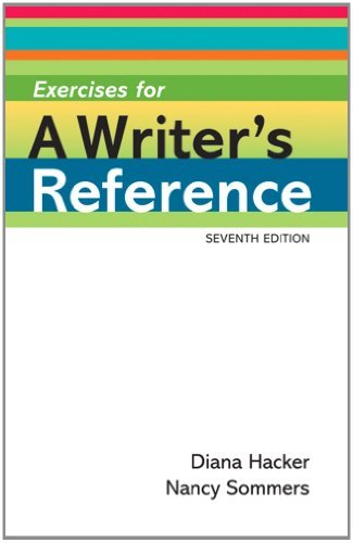 Exercises for A Writer's Reference Compact Format by Diana Hacker (2010-10-22)