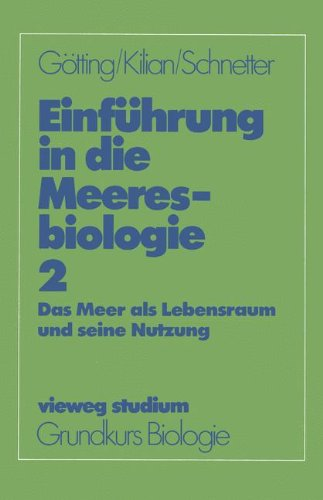 Vieweg Studium, Nr.45, Einführung in die Meeresbiologie (vieweg studium; Grundkurs Biologie, Band 45)