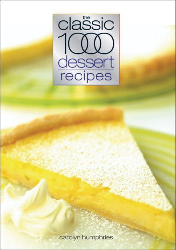 Classic 1000 Dessert Recipes (English Edition) Classic 1000 Dessert