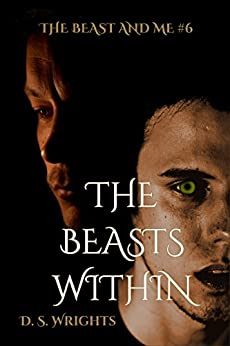 The Beasts Within (The Beast And Me Book 6) by [Wrights, D.S.]