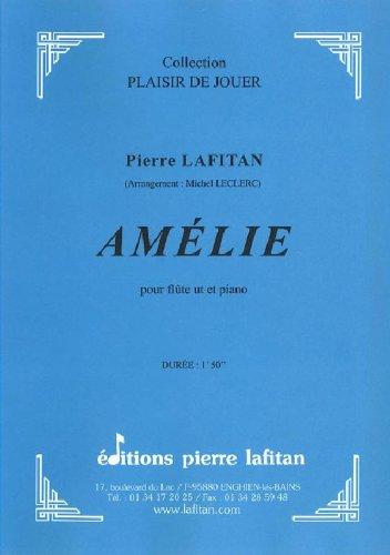 LAFITAN LAFITAN PIERRE - AMELIE - FLUTE ET PIANO Klassische Noten Querflöte