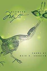 Fishing for Myth: Poems by Heid E. Erdrich (MVP)