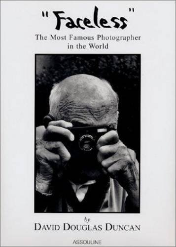Faceless: The Most Famous Photographer in the World by David Douglas Duncan (2001-02-08)