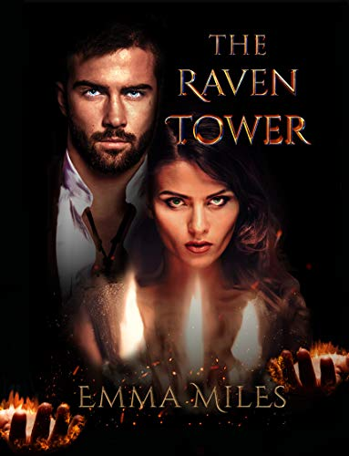 The Raven Tower: A captivating fantasy adventure (Fire-Walker Book 1) by [Miles, Emma]