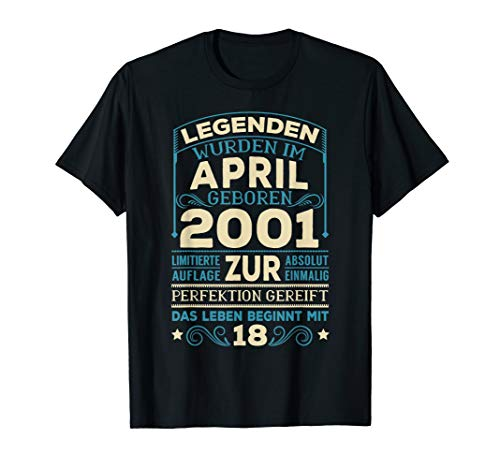 18. Geburtstag 18 Jahre Jahrgang 2001 April T-Shirt