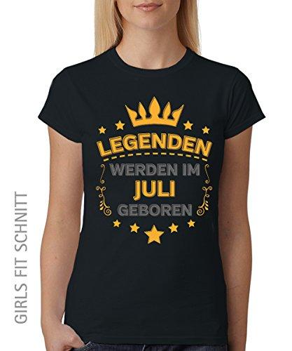 -- Legenden werden im Juli geboren -- Girls T-Shirt auch im Unisex Schnitt Schwarz