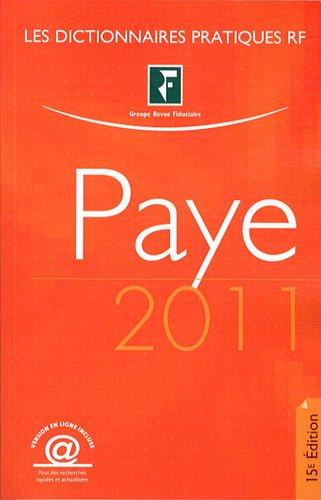 Dictionnaire Paye 2011 : Version en ligne incluse par Spécialistes du Groupe Revue fiduciaire