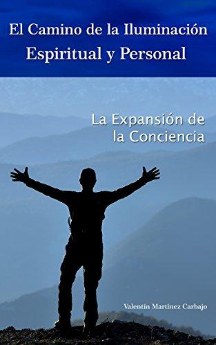 El camino de la iluminación espiritual y personal: La Expansión De ...