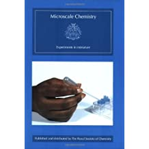MICROSCALE CHEMISTRY EXPERIMEN: Experiments in Miniature