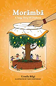 Moramba A Tangy Story of Childhood