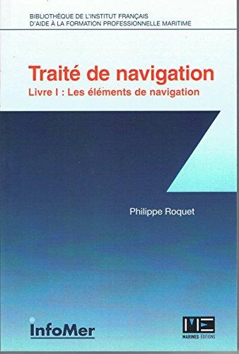 TRAITE DE NAVIGATION- T1 : Les éléments de Navigation