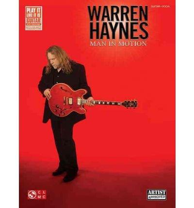 [(Warren Haynes: Man in Motion )] [Author: Cherry Lane Music] - In Von Man Warren Haynes Motion