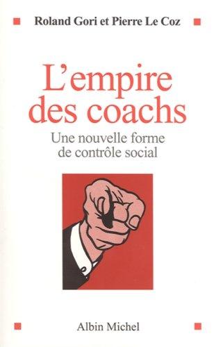 L'empire des coachs : Une nouvelle forme de contrôle social