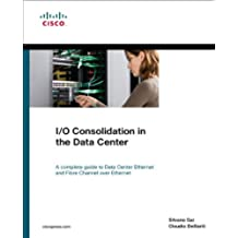 I/O Consolidation in the Data Center (Networking Technology)