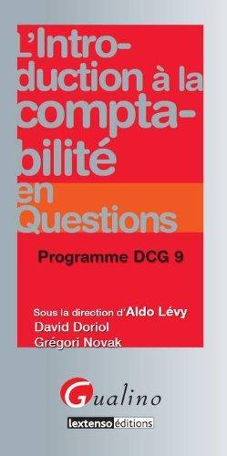 L'introduction à la comptabilité en questions : Programme DCG 9