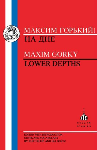 Gorky: Lower Depths (Russian Texts) by Maxim Gorky (1998-01-01)