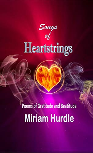 Songs of Heartstrings: Poems of Gratitude and Beatitude (English