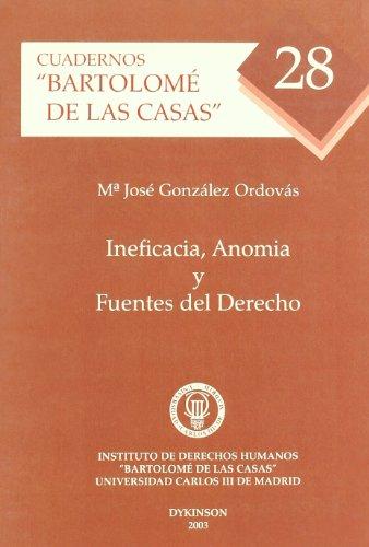 Ineficacia, Anomia Y Fuentes Del Derecho