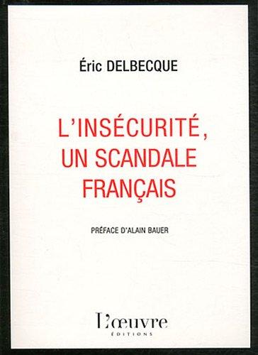 L'insécurité, un scandale français