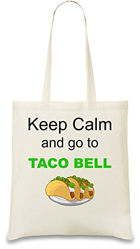 keep-calm-and-go-to-taco-bell-funny-slogan-sac-a-main