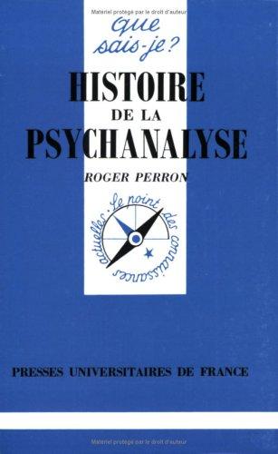 Histoire de la psychanalyse par Roger Perron