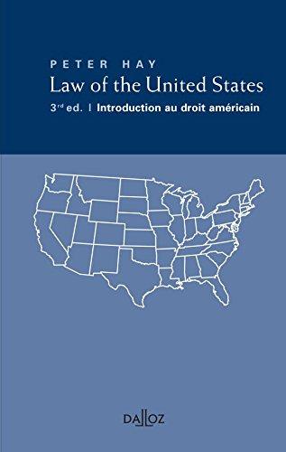 Law of the United States, Introduction au droit américain - 3e éd.