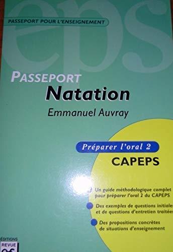 Passeport Natation : Préparer l'oral 2 CAPEPS
