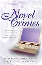 Novel Crimes: Love's Pros and Cons/Suspect of My Heart/Love's Greatest Peril/'Til Death Do Us Part (Inspirational Romance Collection) by Susan K. Downs (2003-12-01)