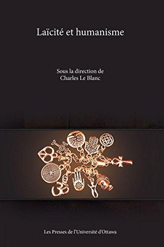 Laïcité Et Humanisme par Charles Le Blanc