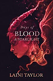 Days of Blood and Starlight: The Sunday Times Bestseller. Daughter of Smoke and Bone Trilogy Book 2 (English E