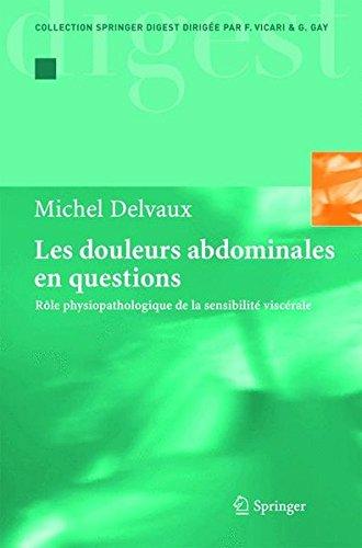 Les douleurs abdominales en questions. : Rôle physiopathologique de la sensibilité viscérale