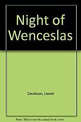 Night of Wenceslas by Lionel Davidson (1995-10-30)