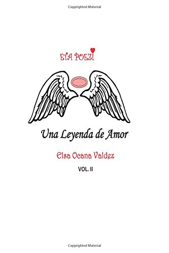 Eta Poezi- Vol 2: Una Leyenda De amor: Volume 2