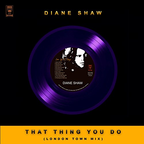 That Thing You Do (London Town Mix)