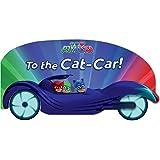 To the Cat-Car! (Pj Masks)
