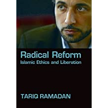 Radical Reform: Islamic Ethics and Liberation