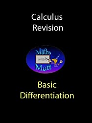 Basic Differentiation (Calculus Revision Book 2)