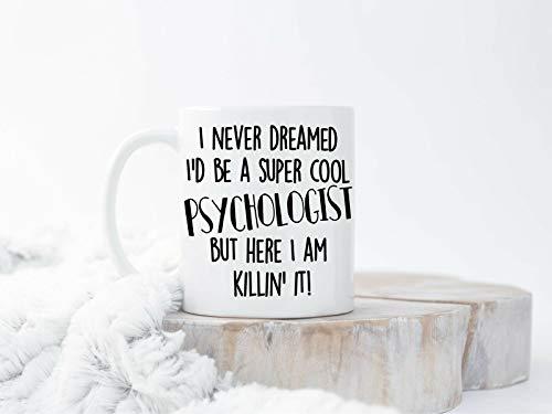 White Coffee Mug Funny Mug 15oz Psychologist Coffee Mugs Funny Psychologist Mug Psychologist Coffee Mug