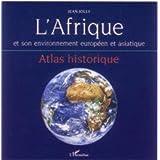 L'Afrique et son environnement européen et asiatique