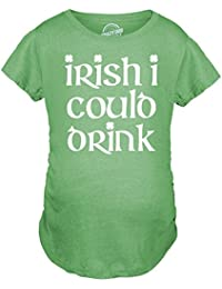Crazy Dog Tshirts Maternity Irish I Could Drink Funny ST. Patrick's Pregnancy Announcement T Shirt