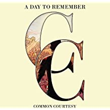 Common Courtesy [CD/DVD Combo][Explicit] by A Day To Remember (2013-05-04)