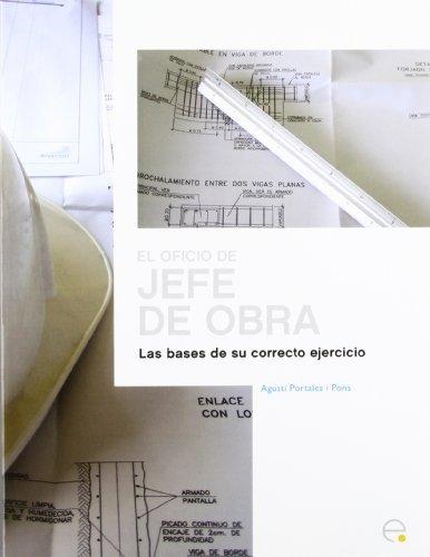El Oficio del Jefe de Obra (Spanish Edition) by Agust Portales Pons (2009-11-01)